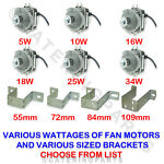 ELCO FRIDGE FREEZER FAN MOTOR CHOOSE SIZE 5W - 34W 220-240v UNIVERSAL MULTI FIT