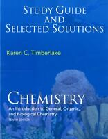 Study Guide & Selected Solutions to Chemistry by Karen C. Timberlake, 10th Ed.