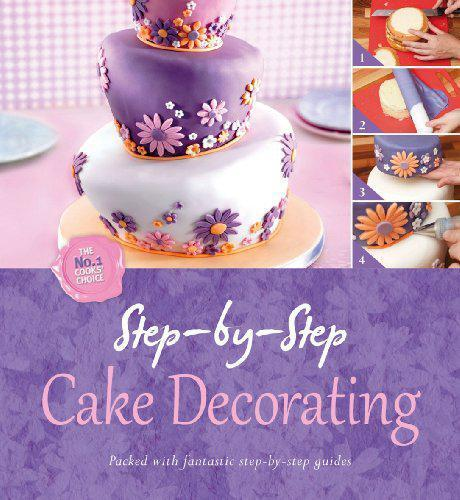 Cake Decorating How To Books : Step by Step Cake Decorating, Igloo Hardcover Book ...