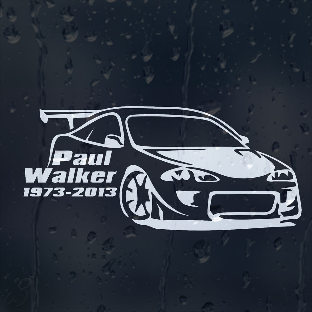 Paul Walker 1973-2013 The Fast And Furious Car Decal Vinyl
