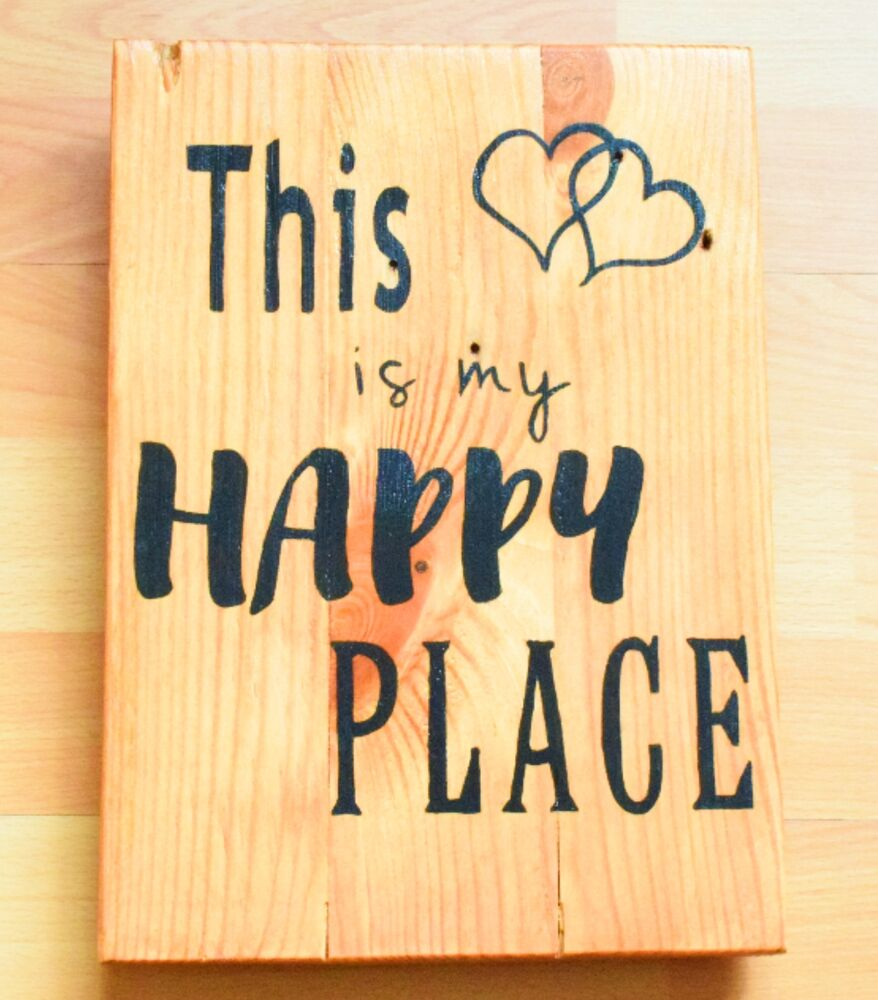 Handmade Reclaimed Recycled Pallet Sign This Is My Happy Place Quote ...