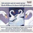The Golden Age of Light Music - Charles Williams & The Queen's Hall Light Orches