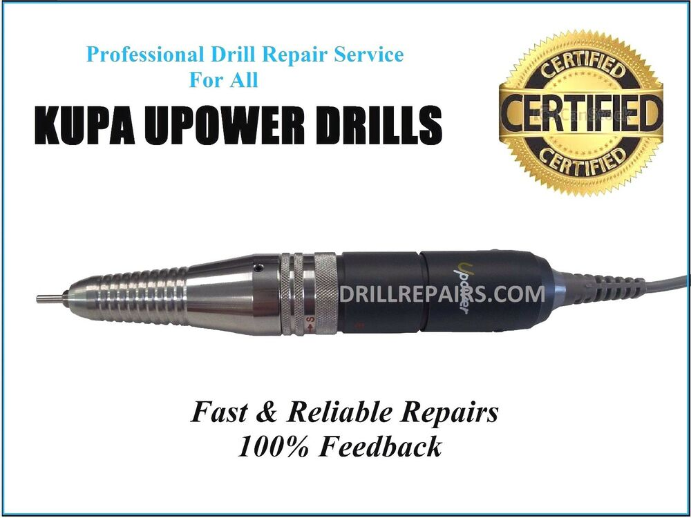 Repair Service For All KUPA UPower UP200 Nail Drill Handpiece UG12 ...