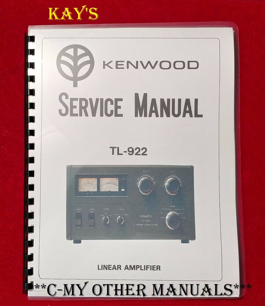 "Kenwood TL-922 Service Manual: 11"" x 17"" Foldout Schematic & Plastic  Covers! 