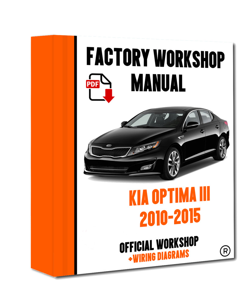 >> OFFICIAL WORKSHOP Manual Service Repair Kia Optima III 2010 - 2015  7625694623835 | eBay