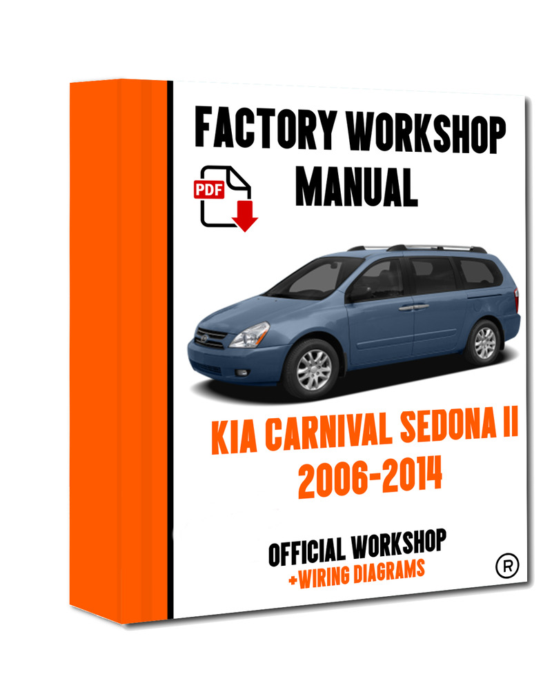 >> OFFICIAL WORKSHOP Manual Service Repair Kia Sedona 2006 - 2014 | eBay