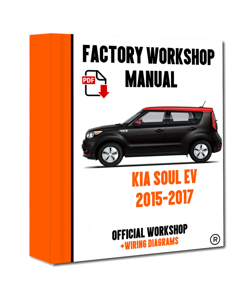 >> OFFICIAL WORKSHOP Manual Service Repair Kia Soul Ev 2015 - 2017  7625694607811 | eBay