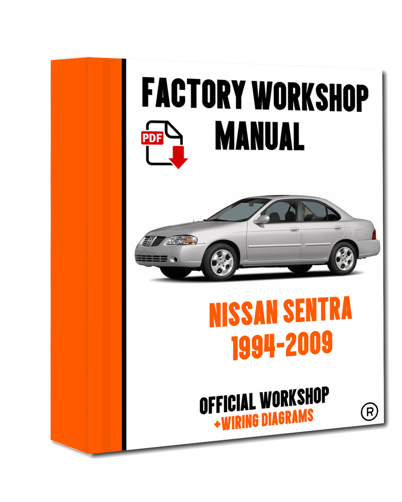 Official Workshop Manual Service Repair Nissan Sentra 1994 2009 Wiring Diagram 7625694630611 Ebay