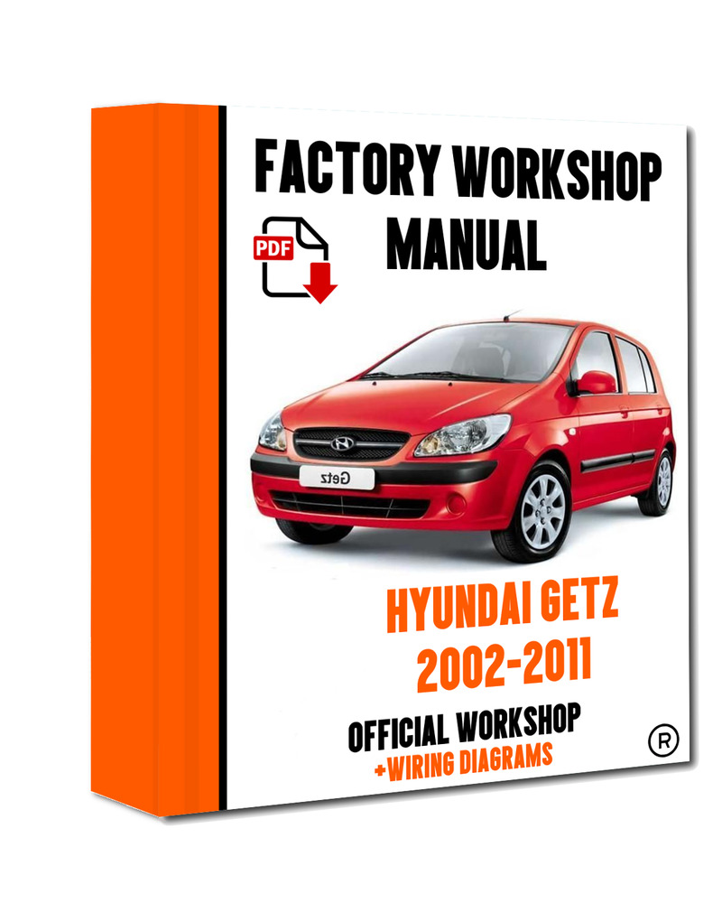 >> OFFICIAL WORKSHOP Manual Service Repair Hyundai Getz 2002 - 2011 | eBay