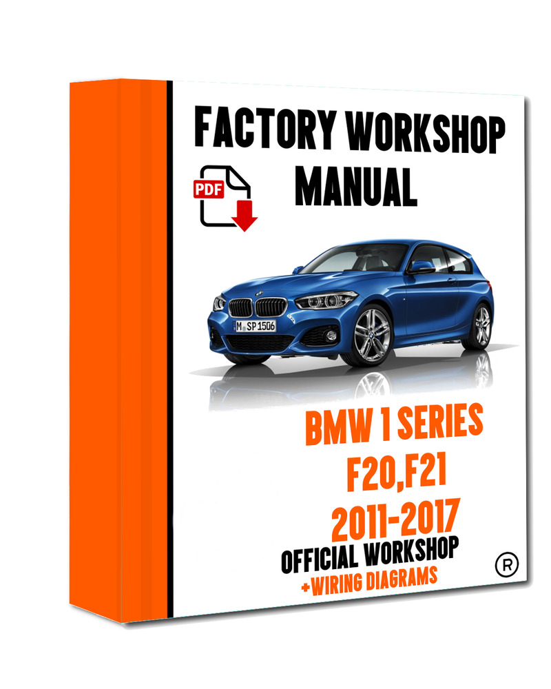 >> OFFICIAL WORKSHOP Manual Service Repair BMW Series 1 F20 F21 2011 - 2017  7625694394391 | eBay
