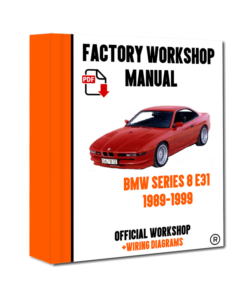 >> OFFICIAL WORKSHOP Manual Service Repair BMW Series 8 E31 1989 - 1999  7625694453708 | eBay