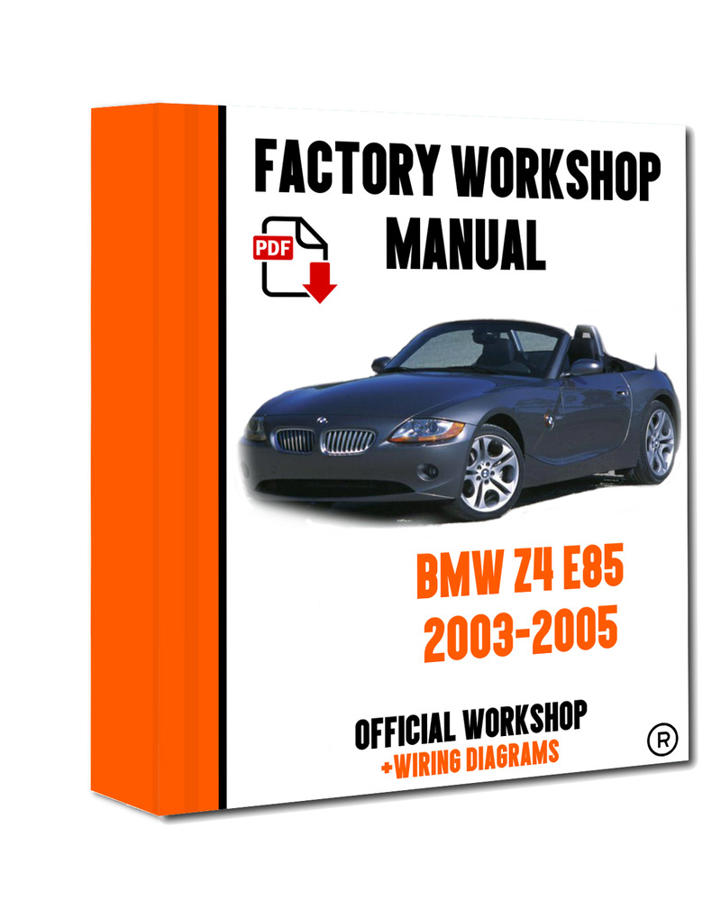 official workshop manual service repair bmw series z4 e85 2003 - 2005  7625694386327 |