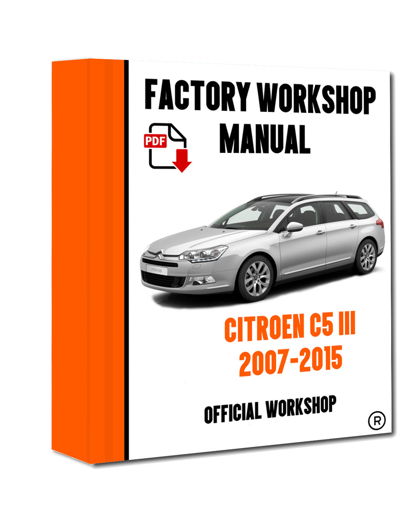 >> OFFICIAL WORKSHOP Manual Service Repair Citroen C5 III 2007 - 2015 | eBay