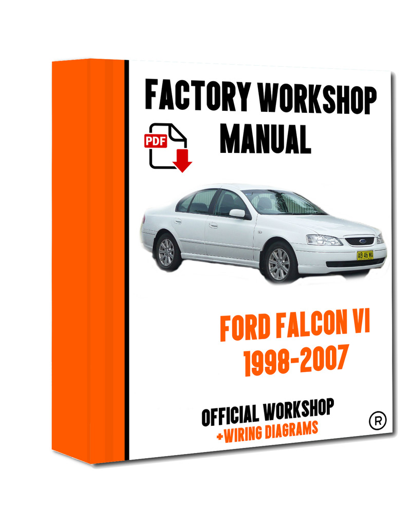 >> OFFICIAL WORKSHOP Manual Service Repair Ford Falcon 1998 - 2007  7625694345584 | eBay