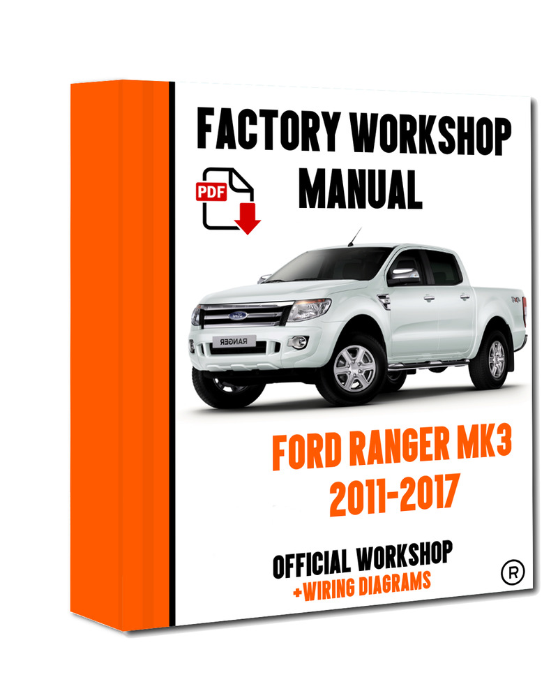 >> OFFICIAL WORKSHOP Manual Service Repair Ford Ranger 2011 - 2015  7625694393738 | eBay