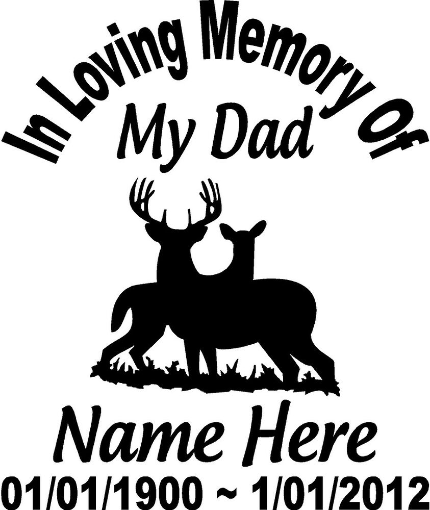 Details about in loving memory of dad deer buck doe decal window sticker custom memorial car