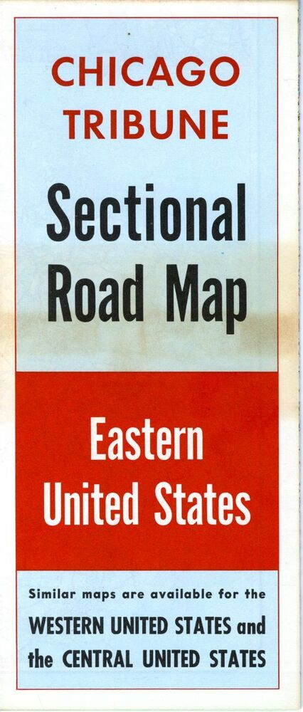 Chicago Tribune Sectional Road Map Eastern United States NOS - Road map of eastern united states