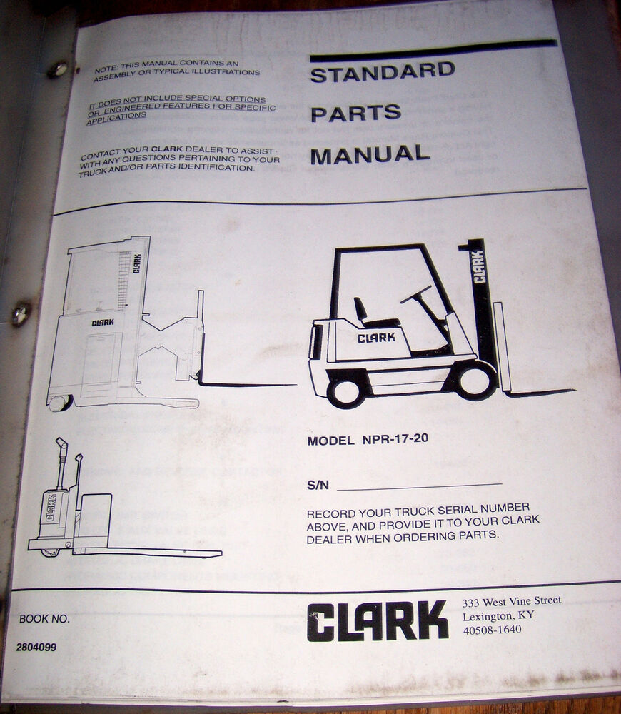 Clark Lift Truck Forklift Standard PARTS Manual NPR-17-20 Lot #820 | eBay