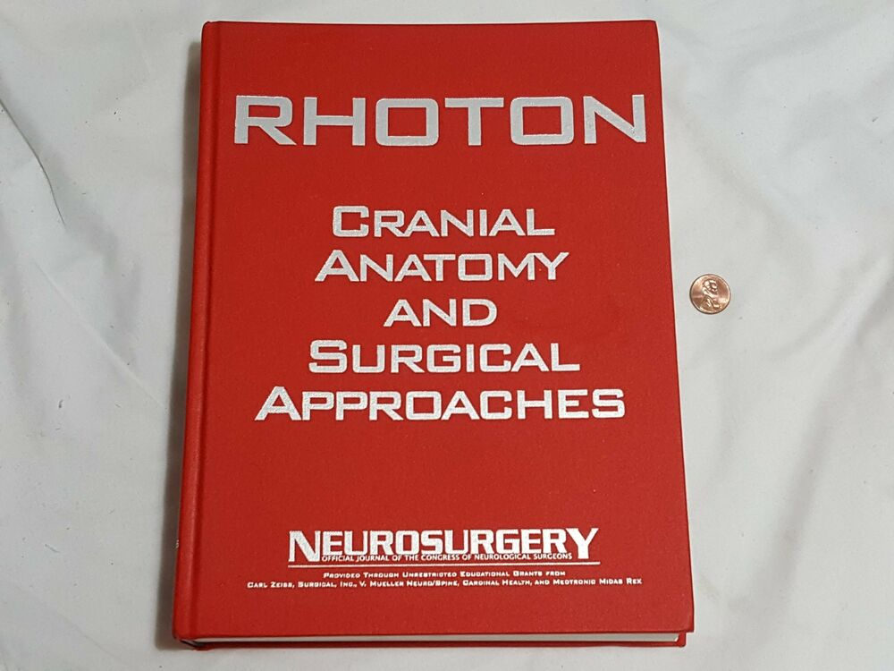 Rhoton Cranial Anatomy and Surgical Approaches Hardcover Book ...