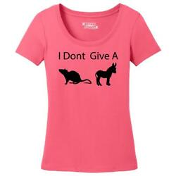 Ladies I Don't Give A Rat's Ass Funny Shirt Scoop Tee Sex Party
