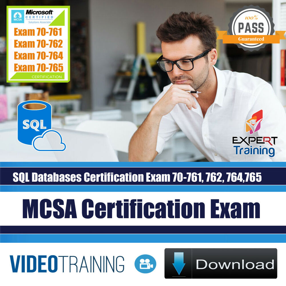 Mcsa Sql Server Database Exams 70 761 70 762 70 764 70 765 Training