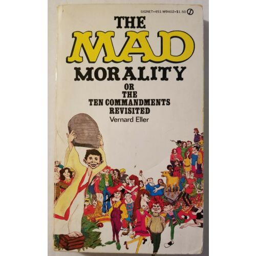 mad-magazine-paperback-book-the-mad-morality-by-vernard-eller-1972-6th-print-vf
