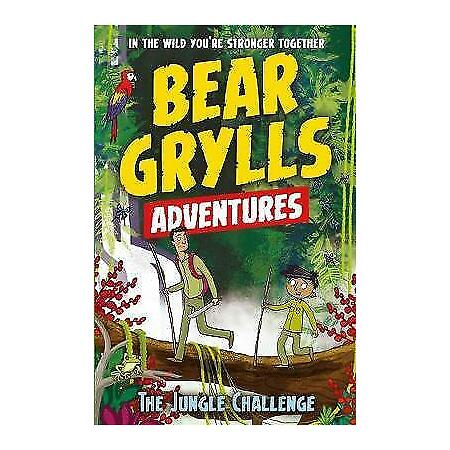 img-A Bear Grylls Adventure 3: The Jungle Challenge: by bestselling author and Chief