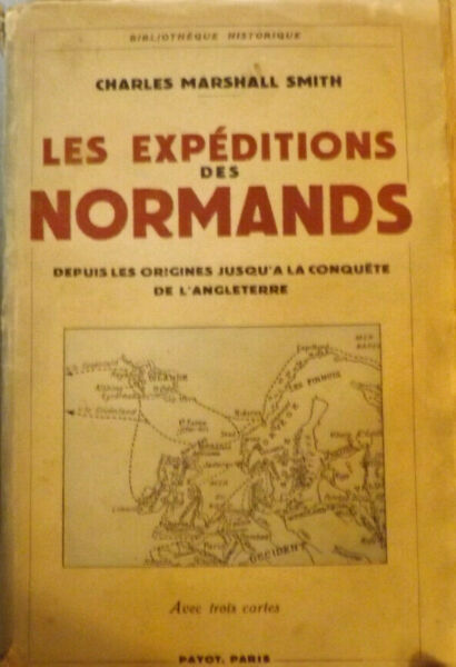 Les Expéditions des Normands. Charles Marshall Smith