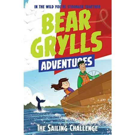 img-A Bear Grylls Adventure 12: The Sailing Challenge by Grylls, Bear, NEW Book, FRE