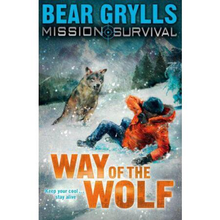 img-Mission Survival: Way of the Wolf by Bear Grylls, NEW Book, FREE & FAST Delivery