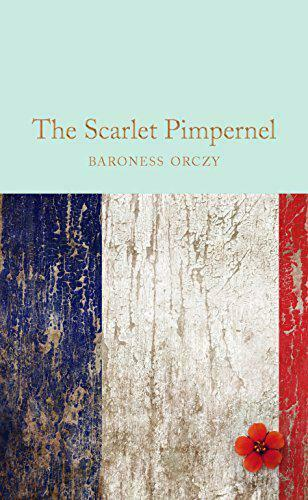 Royaume-UniThe  Pimpernel (Macmillan Collector's Library) by Orczy, Baroness, NEW Bo