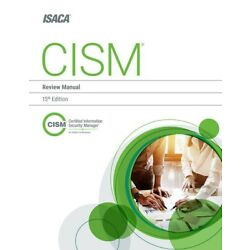 Kyпить CISM Review Manual by ISACA, 15th edition на еВаy.соm