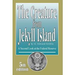 Kyпить GREAT PRICE The Creature from Jekyll Island : G. Edward Griffin : 5th Edition на еВаy.соm