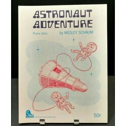 Kyпить Astronaut Adventure Level 1 Grade 1 Piano Solo Instructional Sheet Music NEW T75 на еВаy.соm