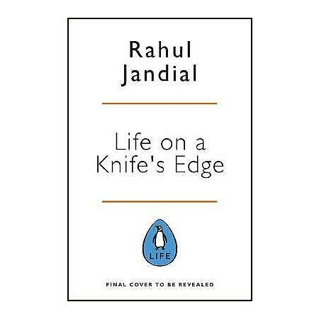 img-Life on a Knifes Edge A Brain Surgeons Reflections on Life, Loss and Survival, D