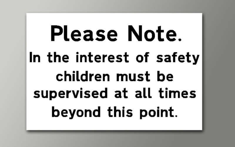 Please Note Children Must Be Supervised 3mm Rigid Sign Ebay