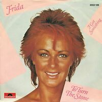 "FRIDA - TO TURN THE STONE / I GOT SOMETHING 7"" SINGLE (S9713)"