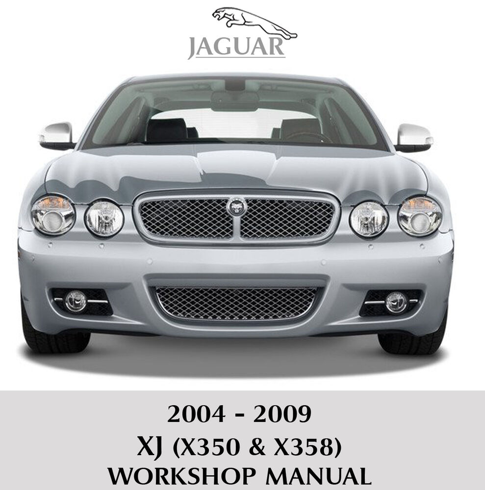 2009 Jaguar Xj Camshaft: 2004-2009 JAGUAR XJ XJ6 XJ8 X350 X358 Workshop Repair