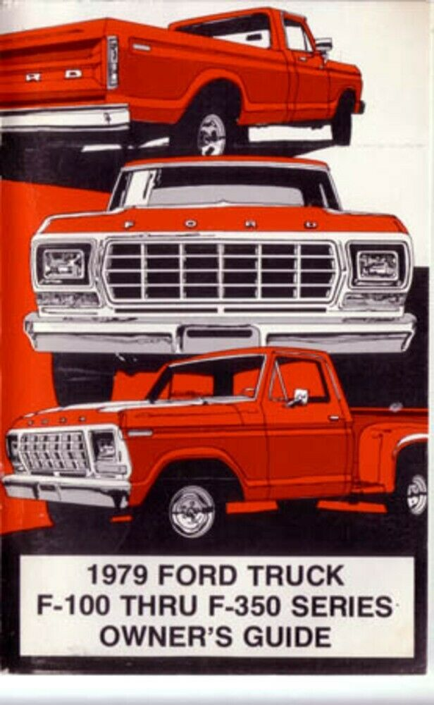 1979 ford truck owners manual user guide reference. Black Bedroom Furniture Sets. Home Design Ideas