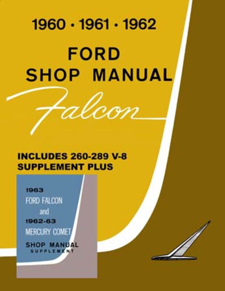 1961 1962 1963 Ford Falcon Shop Service Repair Manual