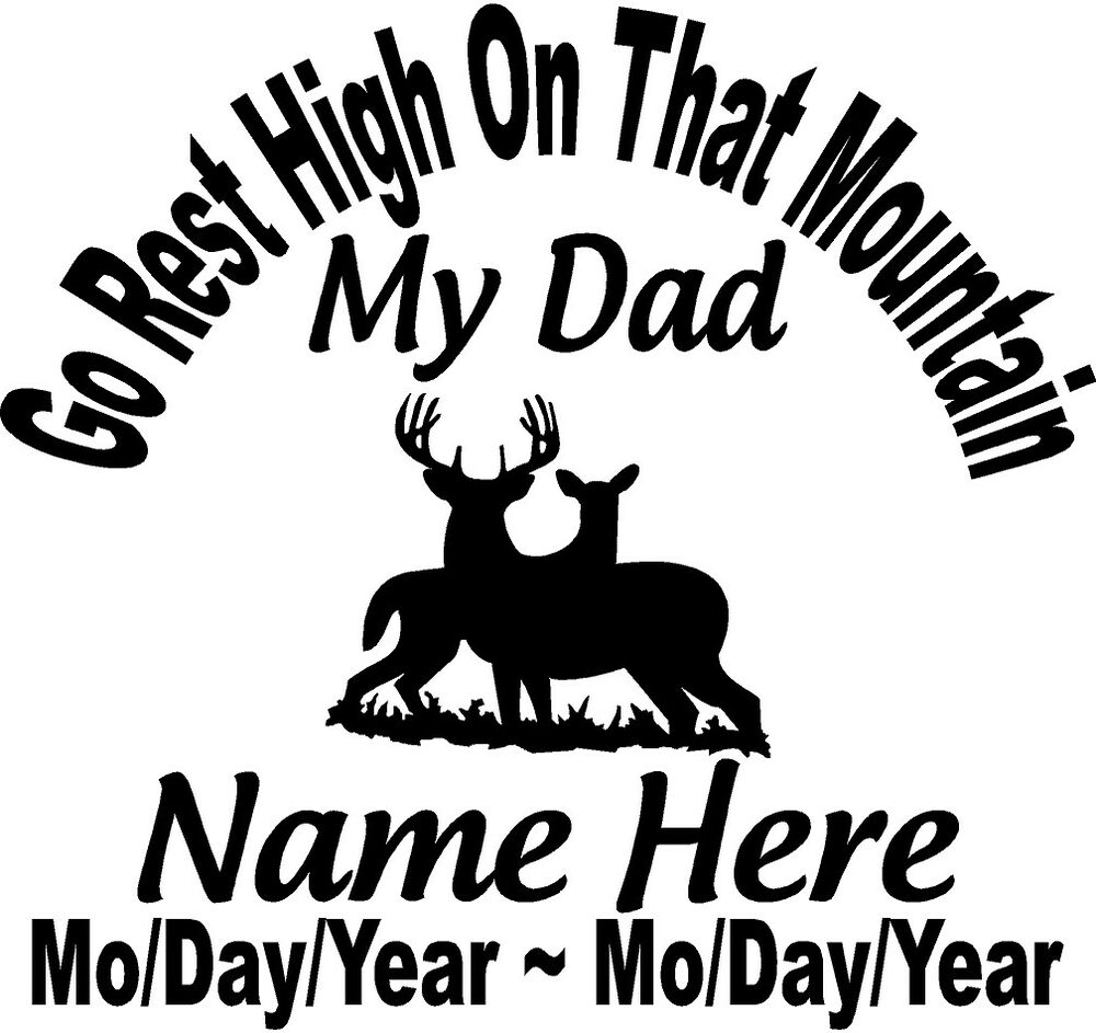 My Dad Dads And Father In Memory Of: In Loving Memory Of DAD Go Rest High On That Mountain
