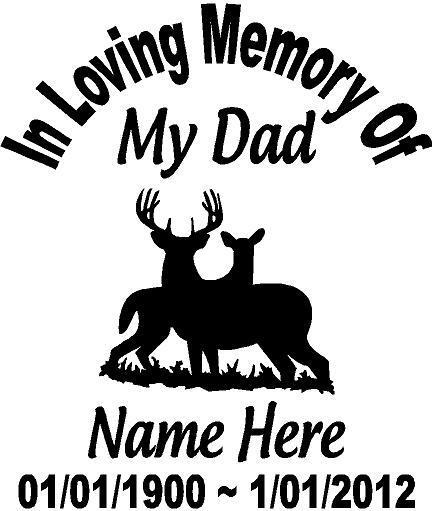 My Dad Dads And Father In Memory Of: In Loving Memory Of Dad Deer Buck Doe Decal Window Sticker