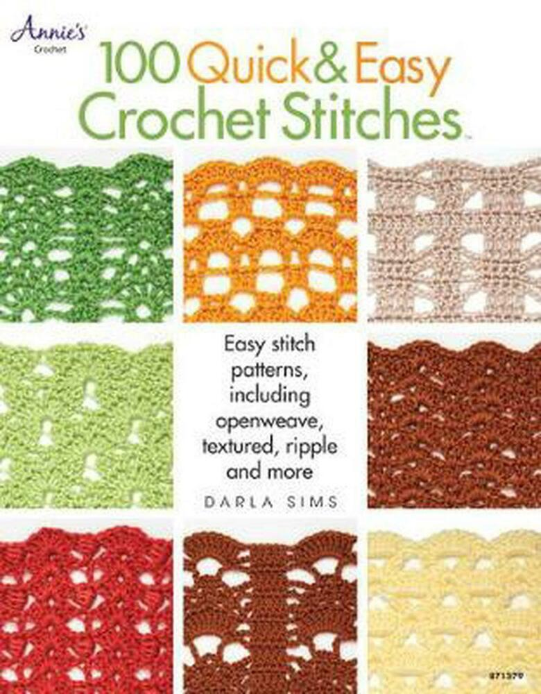 100 Quick & Easy Crochet Stitches by Darla Sims Paperback Book ...
