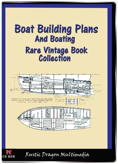 BOAT BUILDING PLANS AND BOATING 10 Vintage Books On CD ...