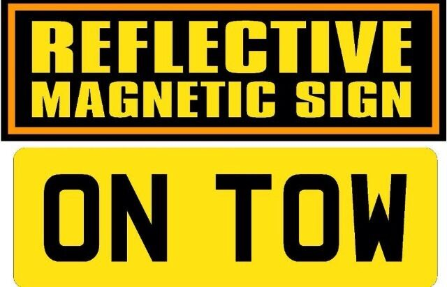 Vehicle Grade Magnetic Reflective On Tow Sign Ebay