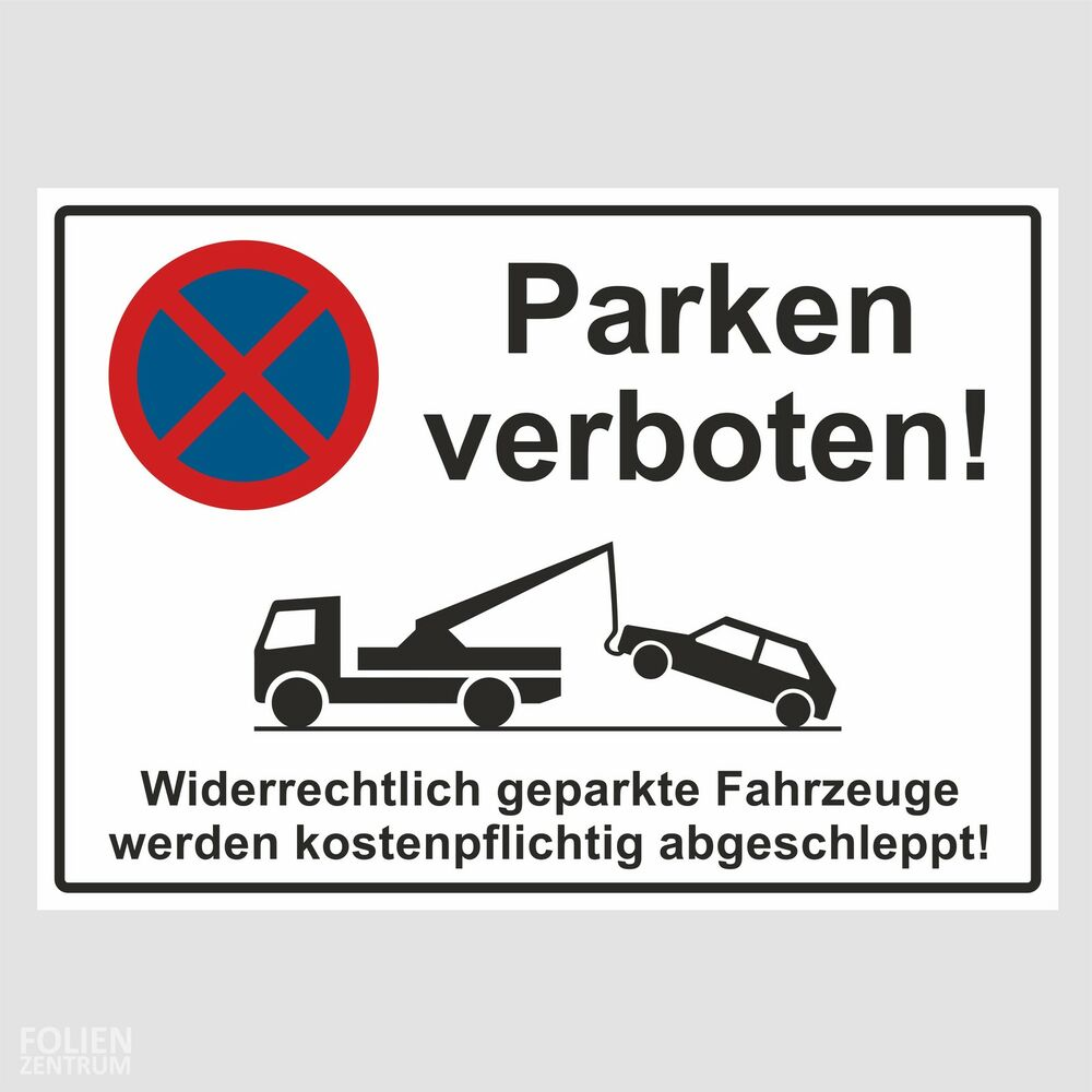 parkverbot schild parken verboten hinweisschild halteverbot bauschild ebay. Black Bedroom Furniture Sets. Home Design Ideas