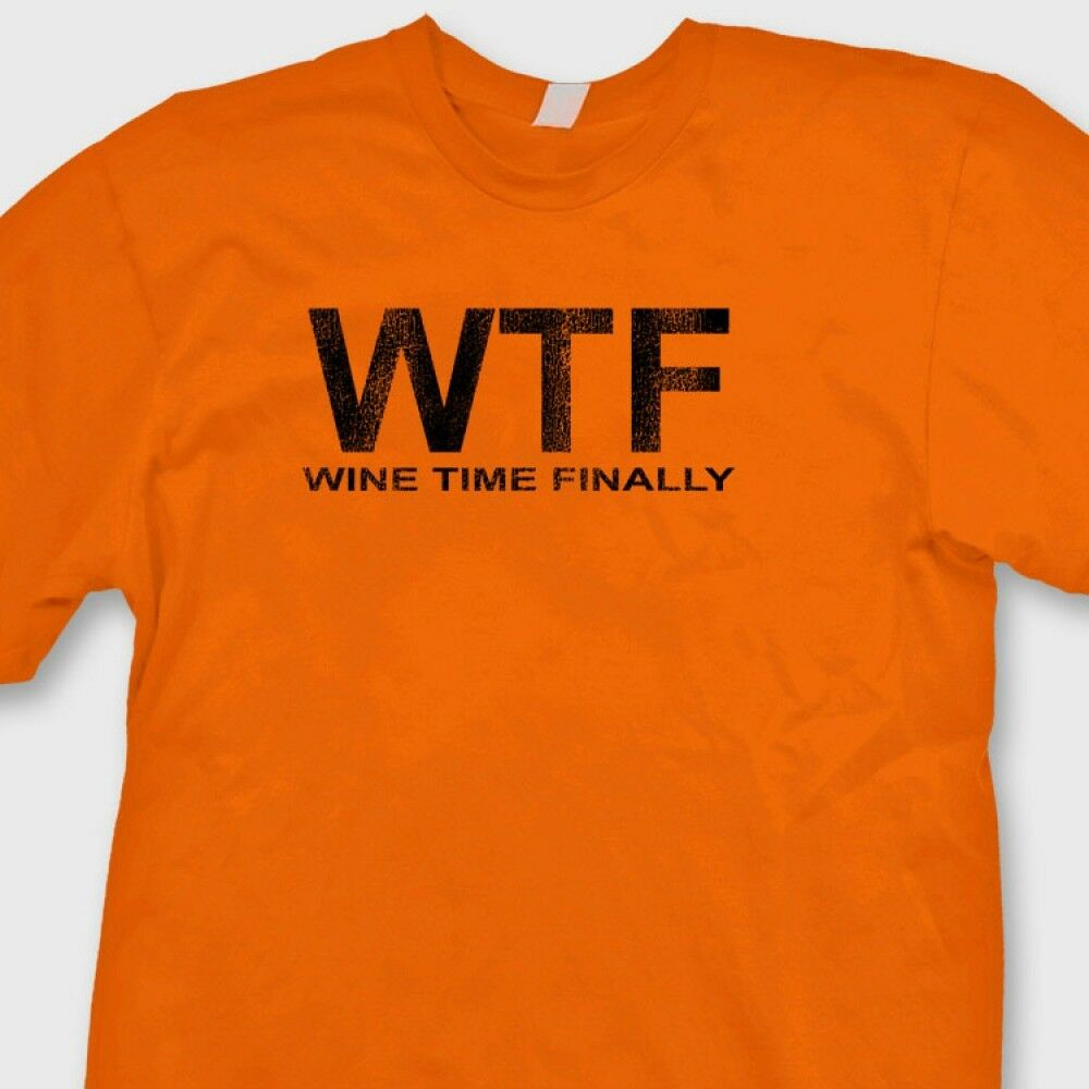 Wine lovers wtf wine time finally funny t shirt grape for Tee shirts and more