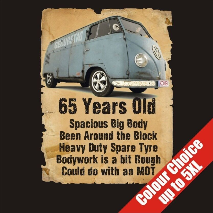 Details About 65 Year Old Transporter 65th Birthday Gift Dad Grandad Fathers Day T Shirt S 5XL