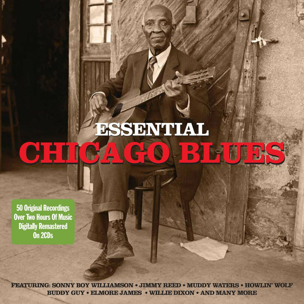 Essential chicago blues various artists best of 50 classic for Chicago house music classics