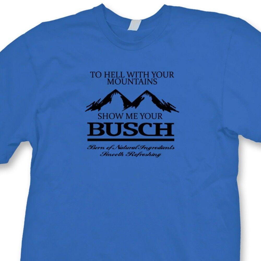 Busch beer rude funny t shirt college cheap alcohol party for Cheap college t shirts online